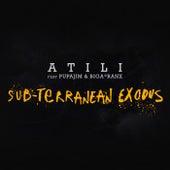 Sub-Terranean Exodus by Atili