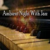 Ambient Night with Jazz de Bossanova