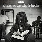 Preacher To The Streets by OMB Peezy