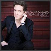 Now and Forever (The Ballads) by Richard Marx