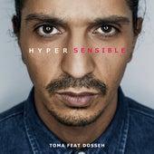 Hypersensible (feat. Dosseh) de Toma