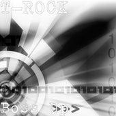 Boss Up by T-Rock