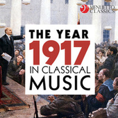 The Year 1917 in Classical Music von Various Artists
