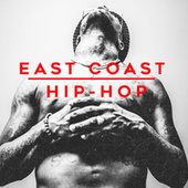 East Coast Hip-Hop by Various Artists