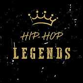 Hip-Hop Legends by Various Artists