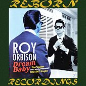 The Complete Sun, RCA And Monument Releases 1956-1962 (HD Remastered) de Roy Orbison