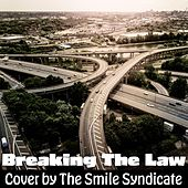 Breaking the Law de The Smile Syndicate