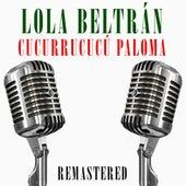 Cucurrucucú Paloma de Lola Beltran