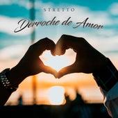 Derroche de Amor von Stretto