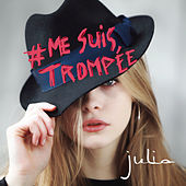 #Mesuistrompée von Julia