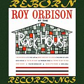At the Rock House (HD Remastered) de Roy Orbison