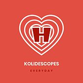 Everyday von Kolidescopes