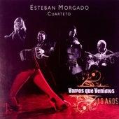 Vamos que venimos (10 años) von Esteban Morgado
