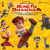 Chhota Bheem Kung Fu Dhamaka (Original Motion Picture Soundtrack) von Various Artists