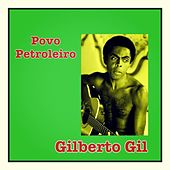 Povo Petroleiro de Gilberto Gil