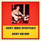 Ricky Sings Spirituals by Ricky Nelson