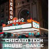 Chicago Tech House Dance di Various Artists