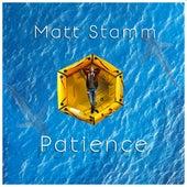 Patience by Matt Stamm