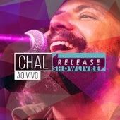 Chal no Release Showlivre (Ao Vivo) de Chal