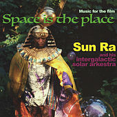 Space is the Place: Music for the Film by Sun Ra