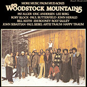 Woodstock Mountains: More Music From Mud Acres de Various Artists