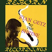 At the Shrine (HD Remastered) de Stan Getz