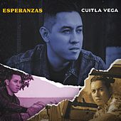 Esperanzas von Cuitla Vega