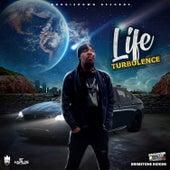 Life by Turbulence
