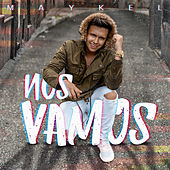 Nos Vamos by Maykel