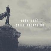 Still Breathing by Alex Boyé