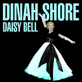 Daisy Bell by Dinah Shore