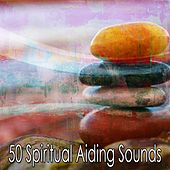 50 Spiritual Aiding Sounds von Lullabies for Deep Meditation