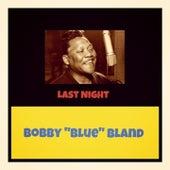 Last Night by Bobby Blue Bland