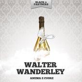 Anema E Cuore von Walter Wanderley