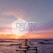 Dream Chill, Vol .2 von Various Artists