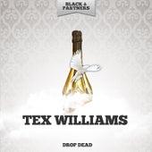 Drop Dead de Tex Williams