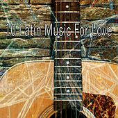 10 Latin Music for Love by Instrumental