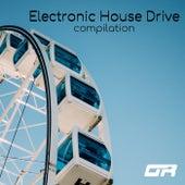 Electronic House Drive Compilation - EP de Various Artists
