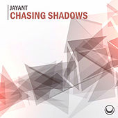 Chasing Shadows by Jay Ant