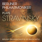 Berliner Philharmoniker Plays Stravinsky by Various Artists