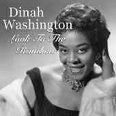 Look To The Rainbow de Dinah Washington