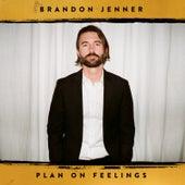 Plan on Feelings von Brandon Jenner