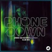 Phone Down (Club Mix) by Armin Van Buuren