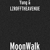 MoonWalk by Yung