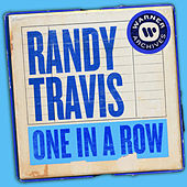 One In a Row by Randy Travis
