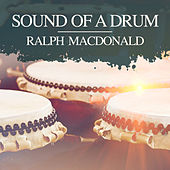 Sound of a Drum de Ralph MacDonald