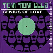 Genius of Love by Tom Tom Club