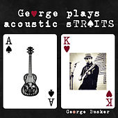 George Plays Acoustic Straits de George Busker