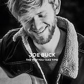 The Way You Take Time von Joe Buck