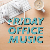Friday Office Music de Various Artists